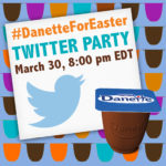 Indulge With The #DanetteForEaster Twitter Party