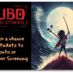 WIN Passes To An Exclusive Screening Of KUBO & The Two Strings